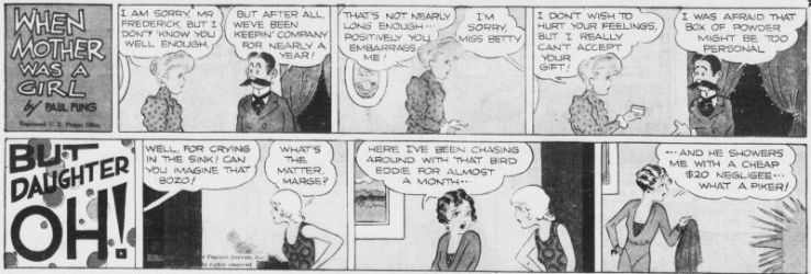 1931 Paul Fung, When Mother Was a Girl (Apr 19) Well, for crying in the sink! Can you imagine that bozo!